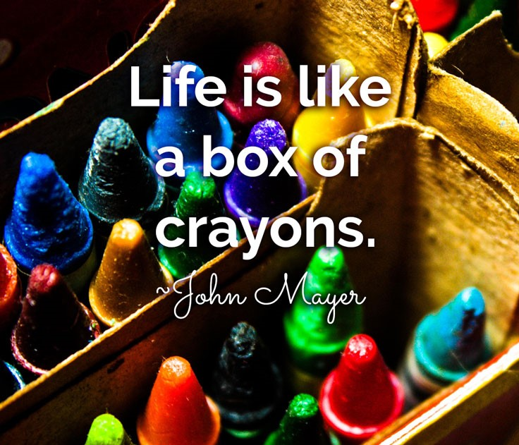 colorful-quote-1-life-is-like-a-box-of-crayons